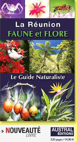 La Réunion Faune et Flore Austral édition.
