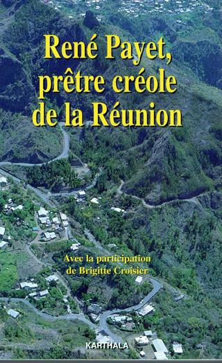 René Payet prêtre créole de La Réunion